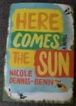 Here Comes the Sun; Nicole Dennis-Benn