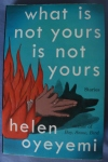What is Not Yours is Not Yours; Helen Oyeyemi