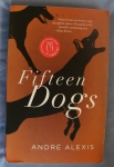 Fifteen Dogs; Andre Alexis