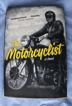 The Motorcyclist; George Elliot Clarke