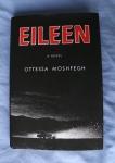 Eileen; Otessa Moshfegh