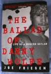 The Ballad of Danny Wolfe; Joe Friesen