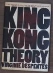 King Kong Theory; Virginie Despentes